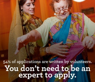 54 percent of applications are written by volunteers. You don't need to be an expert to apply